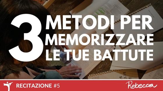 3 Metodi Infallibili per imparare a memoria la parte