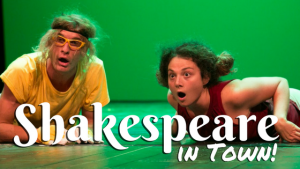 Shakespeare in town