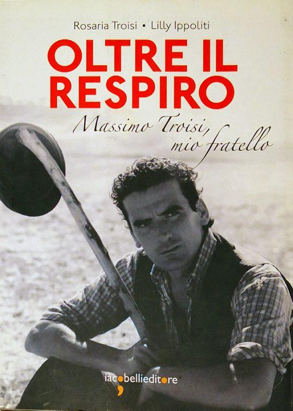 Copertina biografia massimo troisi