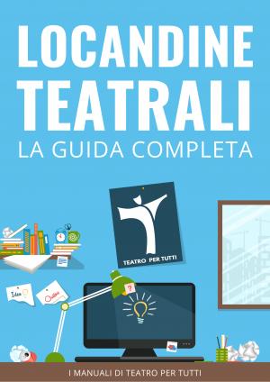 Locandine Teatrali - La guida completa