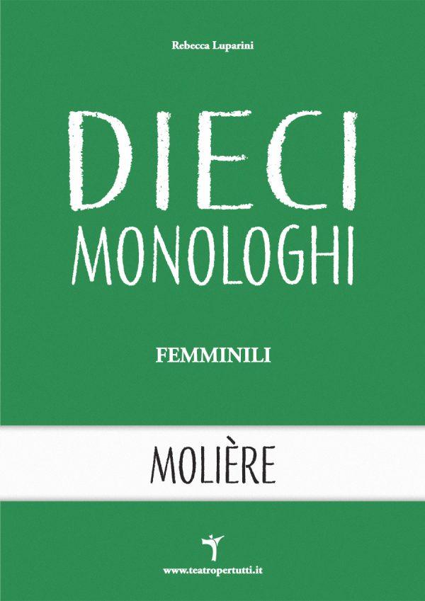 Dieci Monologhi Femminili Moliere - Copertina
